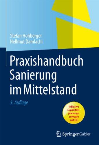 Praxishandbuch Sanierung im Mittelstand (German Edition)