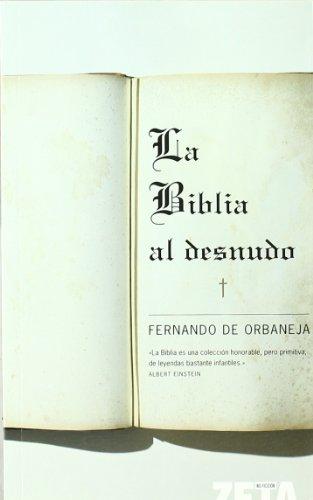 La Biblia al desnudo por Fernando de Orbaneja Aragón