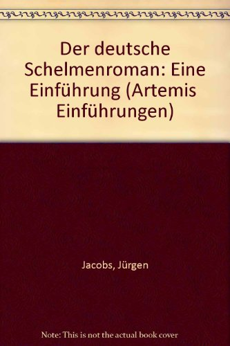 Der deutsche Schelmenroman. Eine Einführung