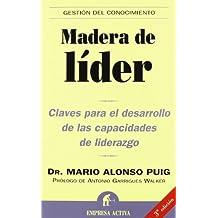 Madera de líder (Gestión del conocimiento)