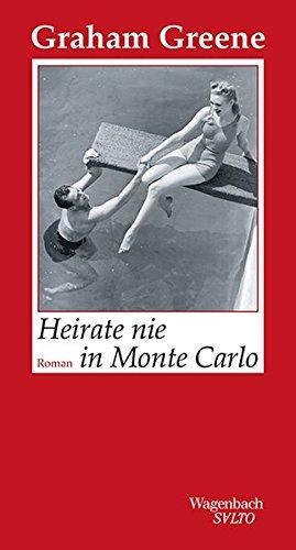 Buchseite und Rezensionen zu 'Heirate nie in Monte Carlo (SALTO)' von Graham Greene