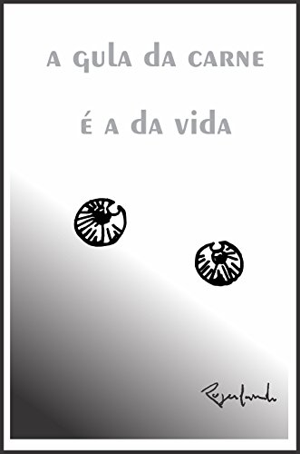 A gula da carne é a da vida (Portuguese Edition) por Rogerlando Cavalcante