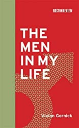 [The Men in My Life] (By: Vivian Gornick) [published: September, 2008]