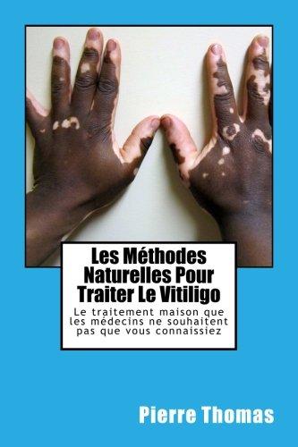 les-methodes-naturelles-pour-traiter-le-vitiligo-le-traitement-maison-que-les-medecins-ne-souhaitent