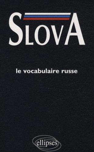 Slova. Le vocabulaire russe