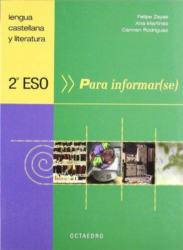 2º Eso. Para Informar(se) (Programa Galaxia) - 9788480636049: Lengua castellana y literatura