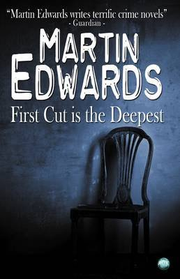 First Cut Is the Deepest (Harry Devlin Mysteries) by Martin Edwards (2012-09-10)