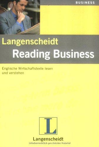 Langenscheidt Reading Business: Englische Wirtschaftstexte lesen und verstehen. Mit Übungen und Lösungen