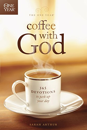 The One Year Coffee with God: 365 Devotions to Perk Up Your Day (English Edition)