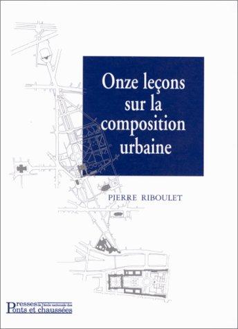 Onze leçons sur la composition urbaine