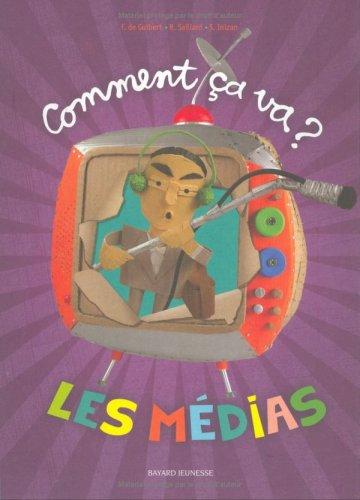 Comment ça va ? : Les médias