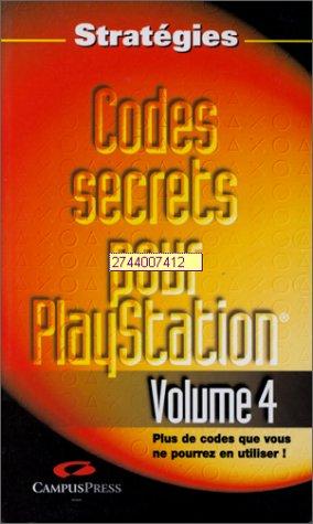 Codes secrets pour PlayStation, volume 4