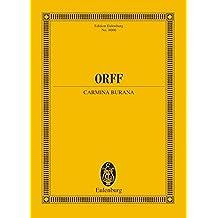 Carmina Burana: Cantiones profanae. Soli (STBar), gemischter Chor (SATB), Kinderchor und Orchester. Studienpartitur. (Eulenburg Studienpartituren)