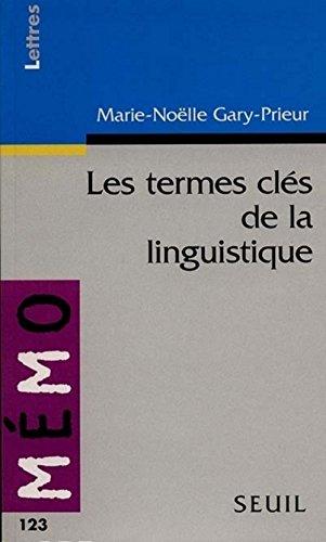 Les termes clés de la linguistique