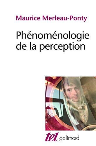 Phénoménologie de la perception par Maurice Merleau-Ponty