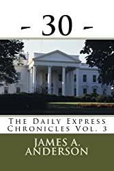 - 30 - (The Daily Express Chronicles) (English Edition)
