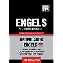 Thematische woordenschat Nederlands-Amerikaans-Engels - 9000 woorden (Dutch Edition)