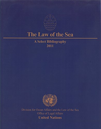 The Law of the Sea: A Select Bibliography 2011