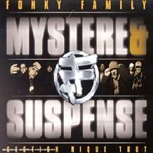 mystère et suspense fonky family