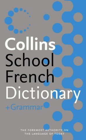 Collins Dictionary and Grammar - Collins Essential French Dictionary and Grammar