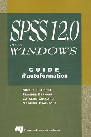 SPSS 12.0 pour Windows : Guide d'autoformation