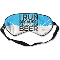 I Run Because I Really Like Beer 99% Eyeshade Blinders Sleeping Eye Patch Eye Mask Blindfold For Travel Insomnia... preisvergleich bei billige-tabletten.eu