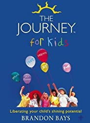 The Journey for Kids: Liberating Your Child's Shining Potential