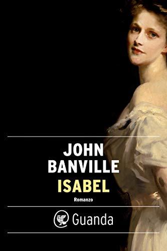 Isabel di [Banville, John]