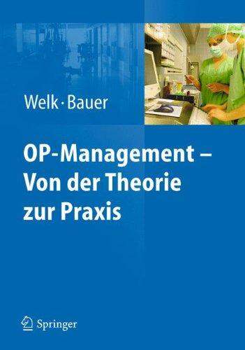 OP-Management - Von der Theorie zur Praxis