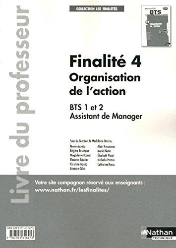 Finalité 4 - Organisation de l'action - BTS AM 1re et 2ème années - Livre du professeur