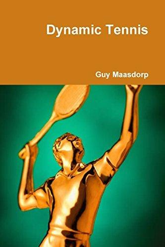 Dynamic Tennis by Guy Maasdorp (2011-11-16)