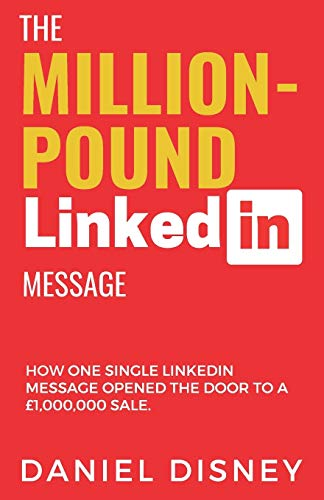 The Million-Pound LinkedIn Message