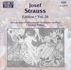 Josef Strauss: Edition Vol. 26