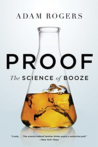 Proof: The Science of Booze (English Edition) por Adam Rogers