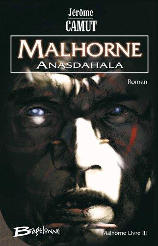 Malhorne, tome 3 : Anasdahala
