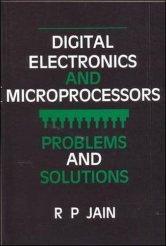 DIGITAL ELECTRONICS AND MICROPROCESSORS: PROBLEMS AND SOLUTIONS