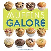 Muffins Galore by Catherine Atkinson (2008-08-06)
