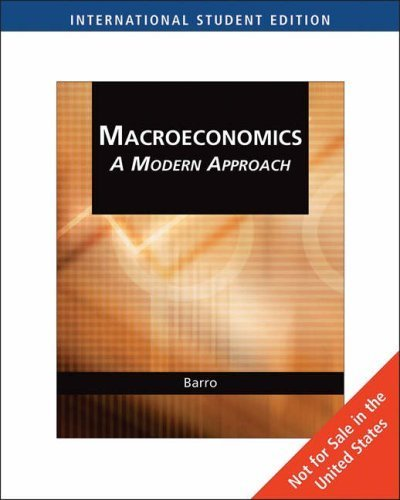Macroeconomics: A Modern Approach by Barro, Robert J. (2007) Paperback