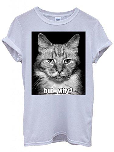 Meow Cat Kitten But Why Funny Meme Hipster Swag White Weiß Damen Herren Men Women Unisex Top T-Shirt Weiß