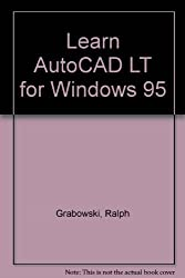 Learn AutoCAD LT for Windows 95