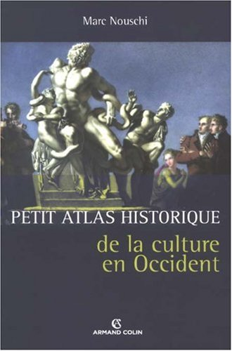 Petit Atlas historique de la culture en Occident