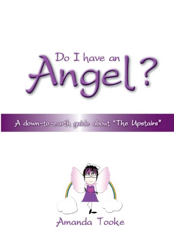 Do-I-Have-an-Angel-A-down-to-earth-Guide-about-The-Upstairs