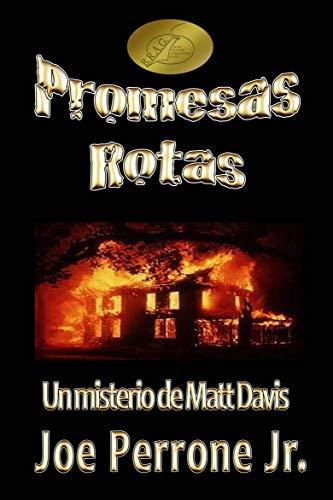 Promesas Rotas: Un Misterio de Matt Davis por Joe Perrone Jr