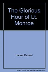 The Glorious Hour of Lt. Monroe