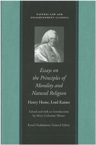 Essays on the Principles of Morality and Natural Religion (Natural Law and Enlightenment Classics)