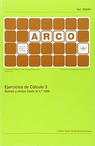Ejercicios de cálculo. Sumas y restas hasta el N 1000 - Volumen 3