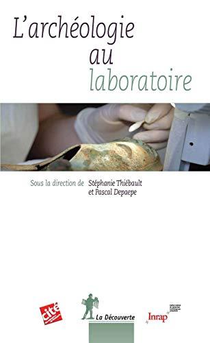 L'archéologie au laboratoire par Stéphanie THIÉBAULT