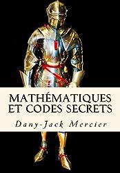 Mathématiques et codes secrets (Dossiers mathématiques)