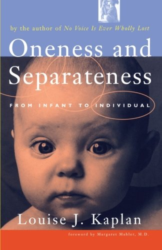Oneness and Separateness: From Infant to Individual