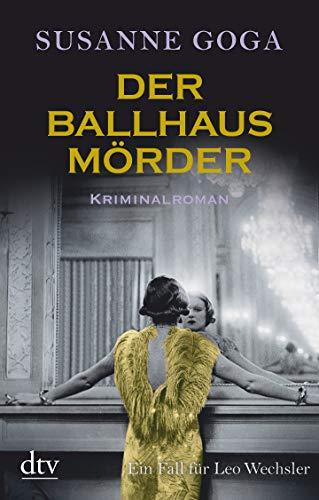 Der Ballhausmörder: Kriminalroman (Leo